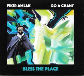 Fikir Amlak Go A Chant - Bless This Place (Akashic) CD